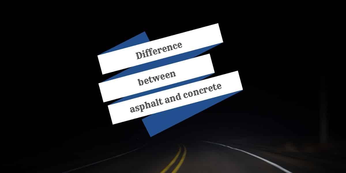 asphalt vs concrete